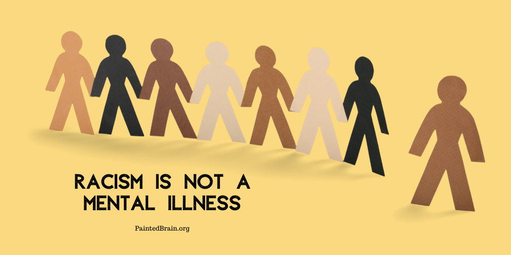 Racism is not a mental illness