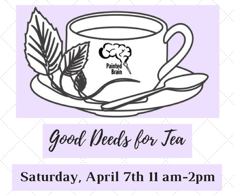 Good Deeds for Tea on Saturday, April 7th