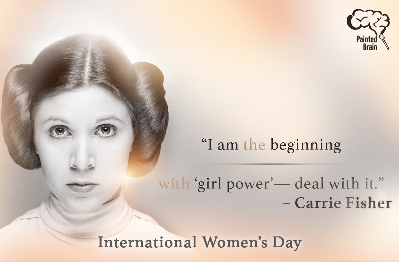 A Tribute to Carrie Fisher For International Women's Day