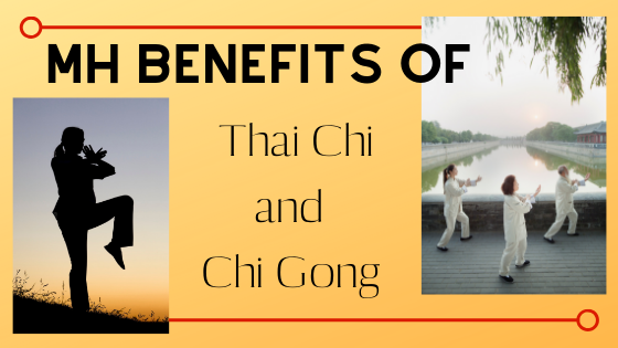 MH Benefits of Thai Chi and Chi Gong