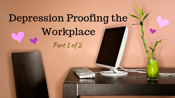 Depression Proofing the Workplace