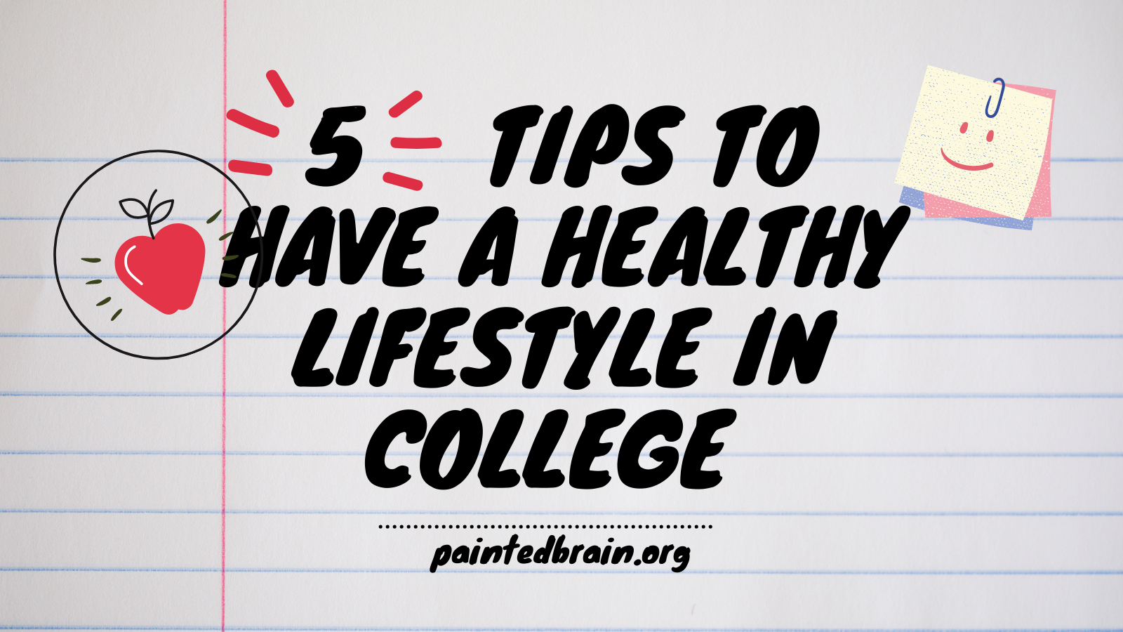 5 tips to have a healthy lifestyle in college